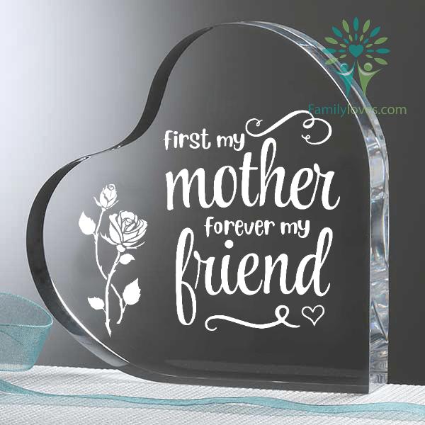 First my mother forever my friend Heart Keepsake Familyloves.com