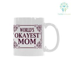 World's okayest mom Classical White Mug (11 OZ) (Made In USA) %tag familyloves.com