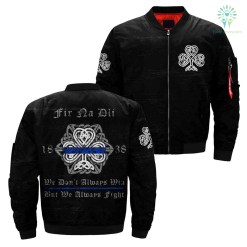 Fir Na Dli 1838 we don't always win but we always fight Over Print Jacket %tag familyloves.com