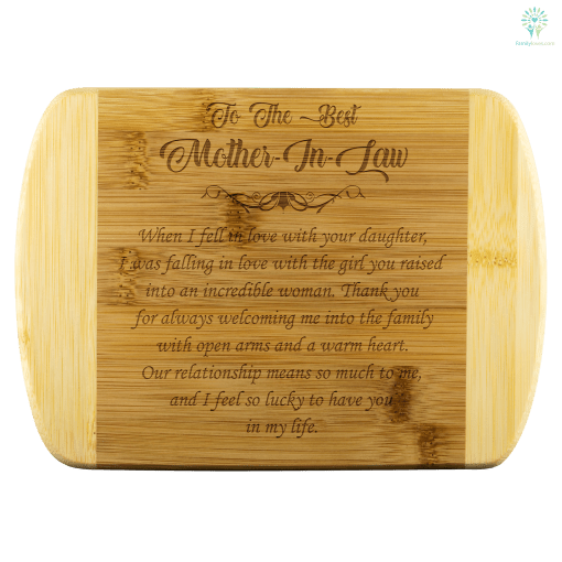 To The Best Mother In Law bamboo cutting board Organically Grown Bamboo %tag familyloves.com