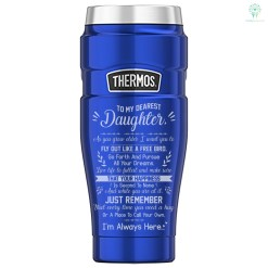 To My Dearest Daughter As You Grow Older I Want You To_Thermos Stainless King 16 Ounce Travel Tumbler %tag familyloves.com