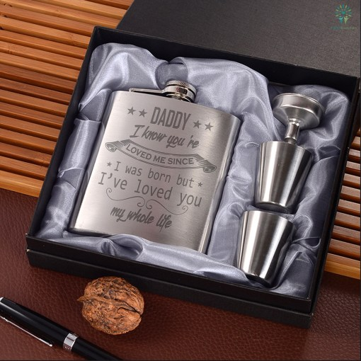 Daddy I Know You're Loved Me Since I Was Born But I've Loved You My Whole Life…Portable Stainless Steel Boxed Laser Engraving %tag familyloves.com
