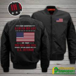 familyloves.com I Have Sacrificed A Lot In My Life So That You May Live Free... U.S. Veteran Embroidery Jacket %tag