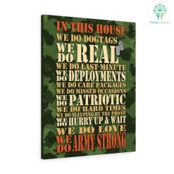 In This House We Do Dog Tags Army Strong Military Canvas %tag familyloves.com