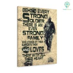 Behind Every Strong Soldier Military Canvas %tag familyloves.com