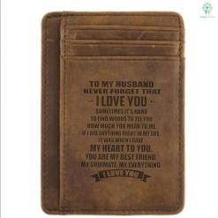 To my my husband never forget that... i love you Engraved Leather Wallet %tag familyloves.com