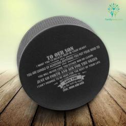 To our son i want you to believe deep in your heart that...love mom and dad Hockey Puck Stress Ball %tag familyloves.com