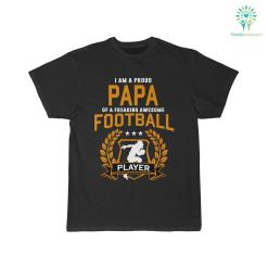 I Am A Proud Papa Of A Freaking Awesome Football Player Shirt 28 30 32.01 length sleeve %tag familyloves.com