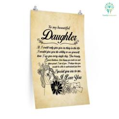 To My Beautiful Daughter I Love You Posters Gift %tag familyloves.com