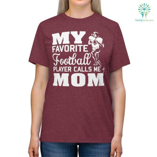 My Favorite Football Player Call Me Mom Shirt %tag familyloves.com