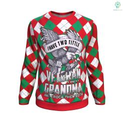 i have two title veteran and a grandma and i rock them both UGLY CHRISTMAS SWEATER %tag familyloves.com
