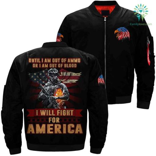 Military bomber jacket- until i am out of ammo fight for america %tag familyloves.com