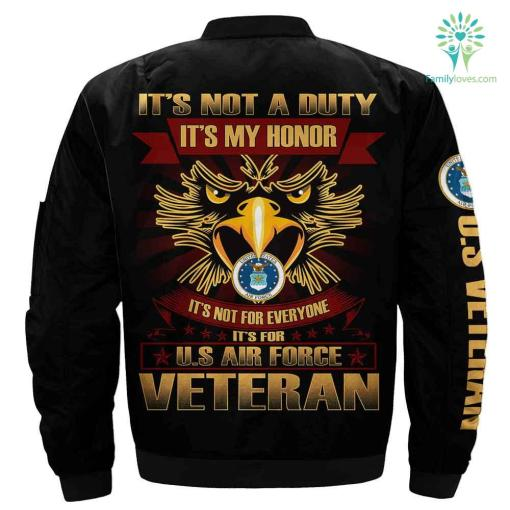 Air force veteran jacket - it's not a duty it's my honor %tag familyloves.com