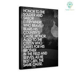 Abraham Lincoln Quotes - Honor To The Soldier And Sailor Everywhere, Who Bravely Bears His Country's Cause Canvas %tag familyloves.com