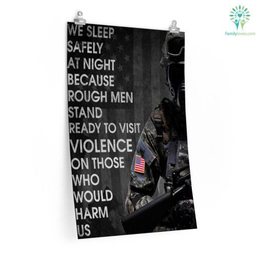 Winston Churchill Quote - We Sleep Safely At Night Because Rough Men Stand Ready To Visit Violence On Those Who Would Harm Us Posters %tag familyloves.com