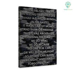 Timothy Ciciora quotes Canvas-For The First Time In A Long Time, I Felt Like I Had A Purpose Being In The Navy... %tag familyloves.com