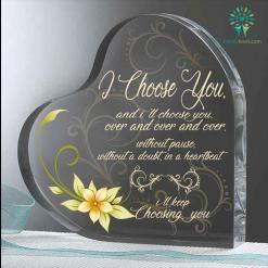 And i'll choose you. over and over and over Heart Keepsake %tag familyloves.com