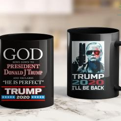 Best Trump Shirts God Declares President Donald J Trump Perfect - Trump 2020 11oz Coffee Mug %tag familyloves.com