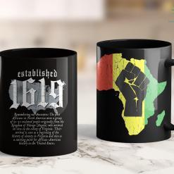 Black Life Project 1619 Established American Map Vintage Black History 11Oz 15Oz Black Mug %tag familyloves.com