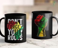 Black Lives Black Power For Men Don'T Forget Your Roots Africa 11Oz 15Oz Black Mug %tag familyloves.com