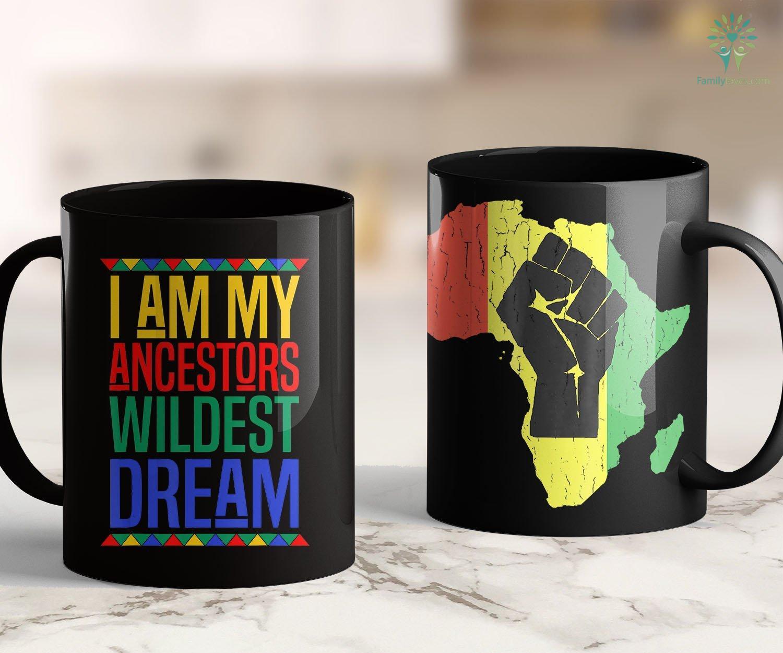 Black Lives Matter Meme I Am My Ancestors Wildest Dream Black History Month 11oz 15oz Black Mug Familyloves Com