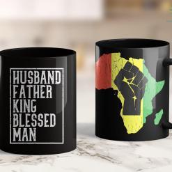 Black Lives Matter Violence Husband Father King Shirt Blessed Man Black Pride Dad Gift 11Oz 15Oz Black Mug %tag familyloves.com