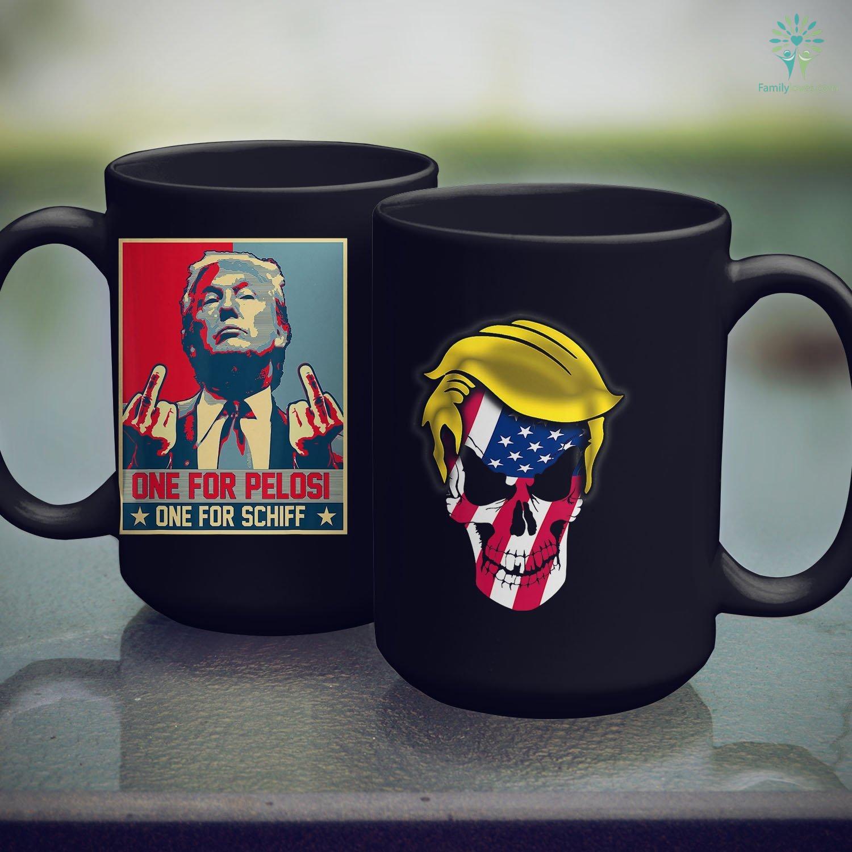 One for Pelosi One for Schiff  Donald Trump Mug Funny Donald Trump Mug