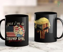 Funny Trump Shirts Yes Im A Trump Girl Get Over It Trump 2020 11oz Coffee Mug %tag familyloves.com