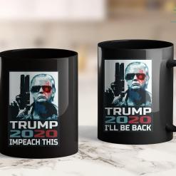 Trump 2020 Bill Impeach This Trump 2020 Re-Elect That Mother Tee 11oz Coffee Mug %tag familyloves.com