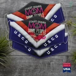 Us Coast Guard Miami Coast Guard Mom Coast Guard Mom Some People Dream Gift Face Mask Gift %tag familyloves.com