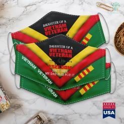Vietnam Veterans Benefits Daughter Of A Vietnam Veteran Proud Army Veteran Face Mask Gift %tag familyloves.com