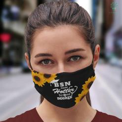 When Is National Nurses Day Bsn Now Hotter By One Degree Funny Nurse Graduation Face Mask Gift %tag familyloves.com