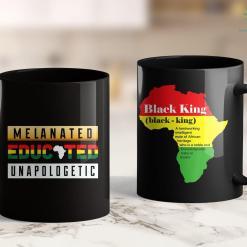 White Life Matters Black History Month Clothing Melanated Educated Unapologetic 11Oz 15Oz Black Mug %tag familyloves.com