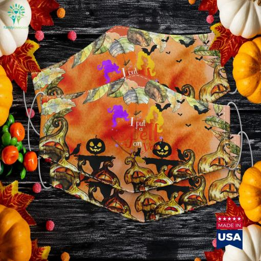 I Put A Spell On You Witch Sisters Halloween Quote Halloween As A Christian Cloth Face Mask Gift %tag familyloves.com