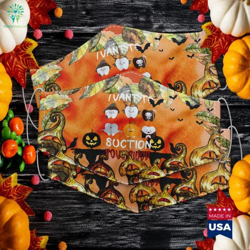 I Vant To Suction Your Blood Dental Assistant Halloween Halloween Costume Shop Cloth Face Mask Gift %tag familyloves.com