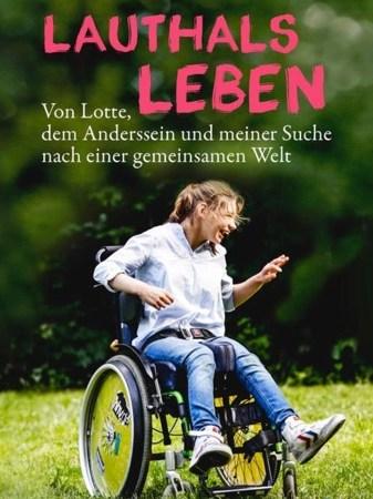 """Buchcover """"Lauthals Leben"""", Junges Mädchen in einem Rollstuhl"""