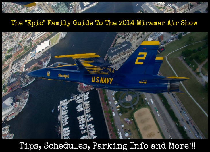 The 2014 Epic Family Guide To The Miramar Air Show