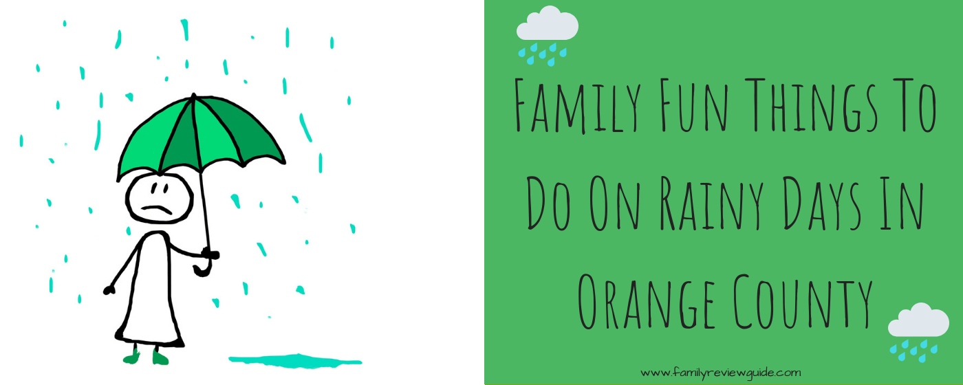 Family Fun Things To Do On Rainy Days In Oc Family Review
