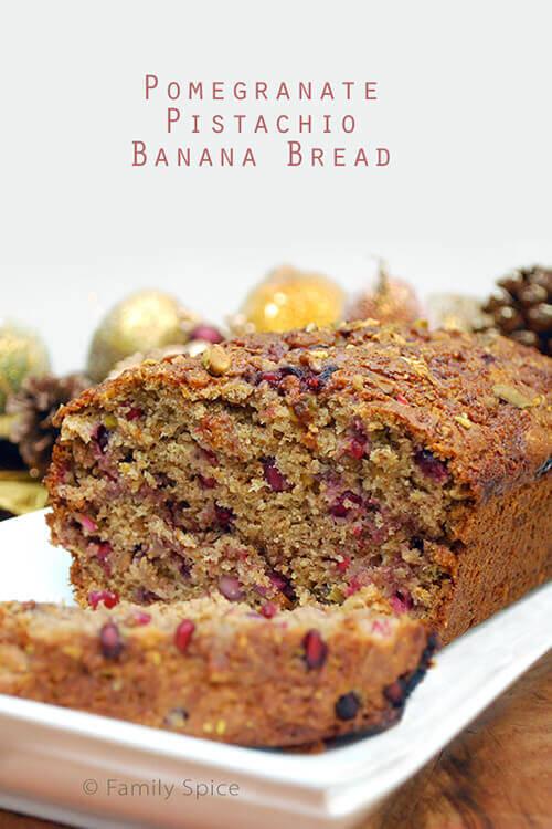 Pomegranate Banana Bread by FamilySpice.com
