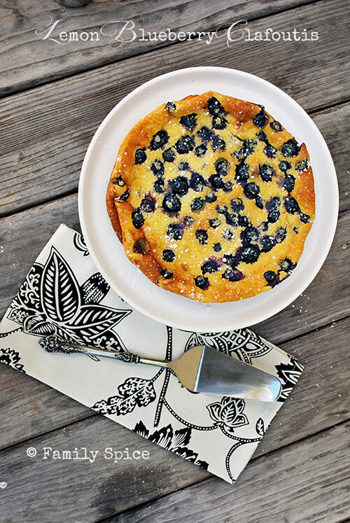 Lemon Recipes: Lemon Blueberry Clafoutis by FamilySpice.com