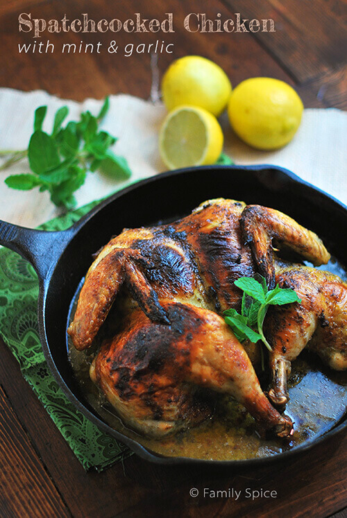 Spatchcocked Chicken with Mint and Garlic by FamilySpice.com
