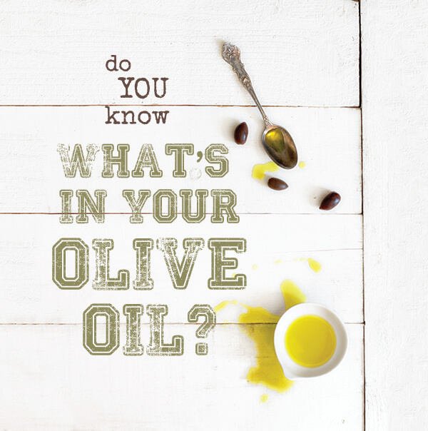 Do You Know What's In Your Olive Oil? -- FamilySpice.com