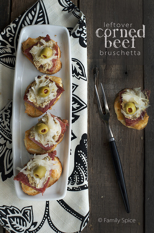 Leftover Corned Beef Bruschetta by FamilySpice.com