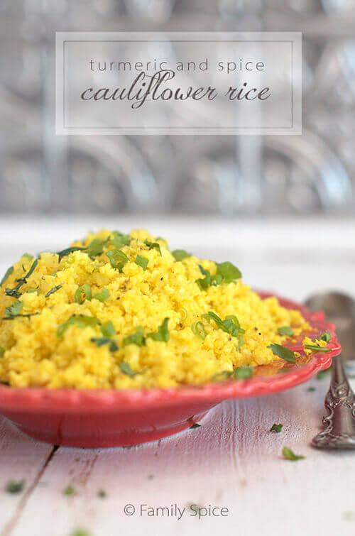 Turmeric and Spice Cauliflower Rice by FamilySpice.com