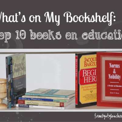 What's on my bookshelf:  Top 10 Books on Educational Philosophy