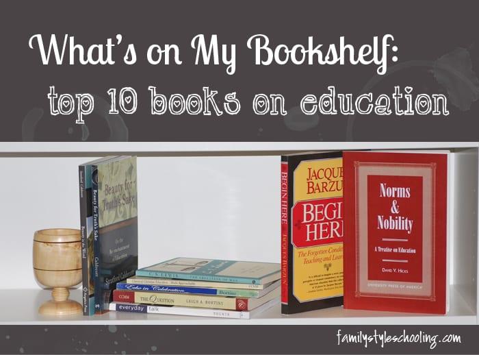 whats on my bookshelf educational philosophy