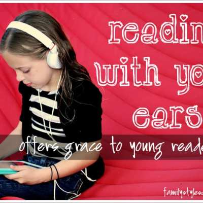 Reading With Your Ears Offers Grace to Young Readers