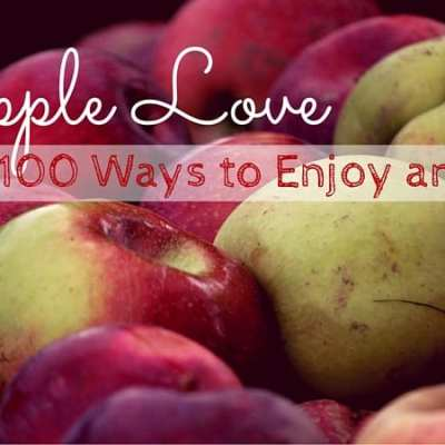 Apple Love – 100 Ways to Enjoy an Apple