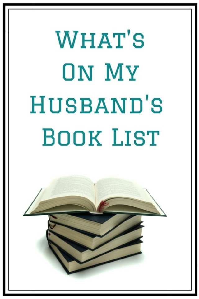 What's On My Husband's Book List
