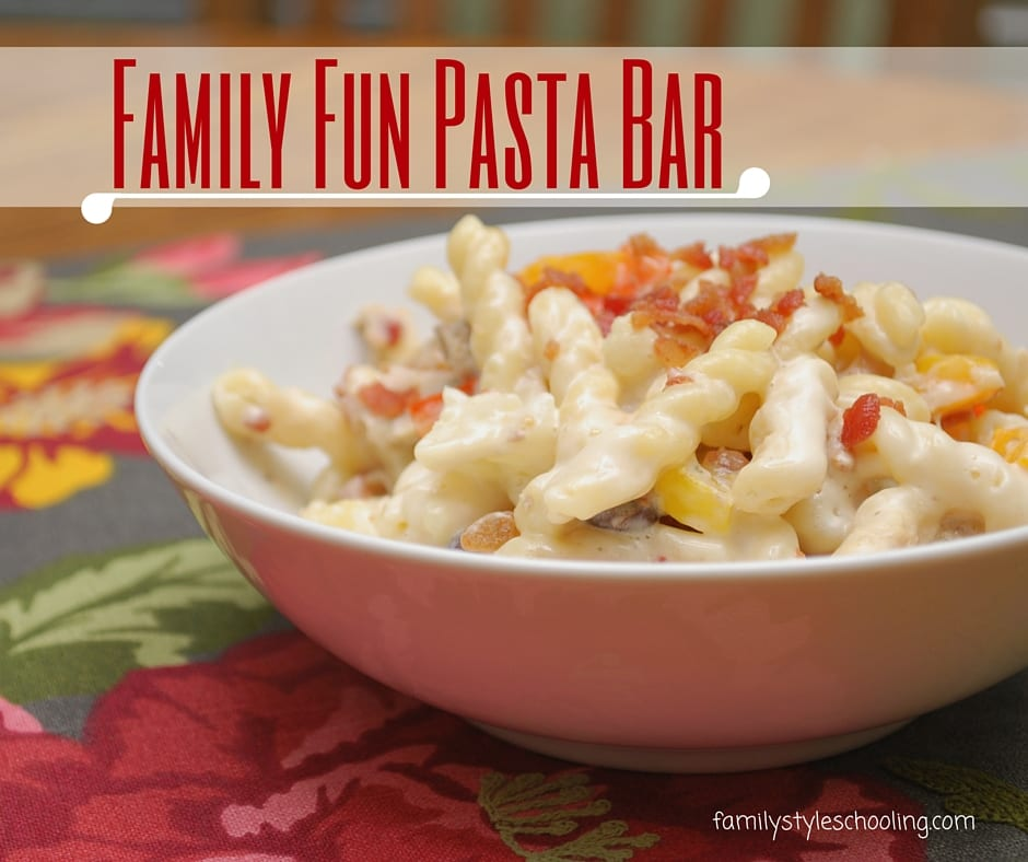 Family Fun Pasta Bar